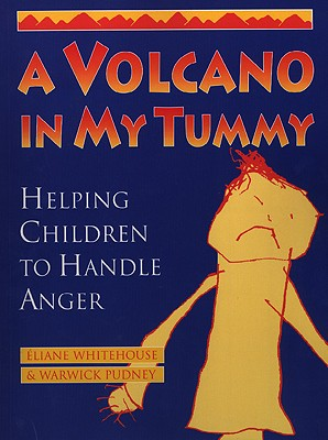 A Volcano in My Tummy By Warwick, Pudney/ Whitehouse, Eliane